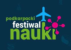Podkarpacki Festiwal Nauki